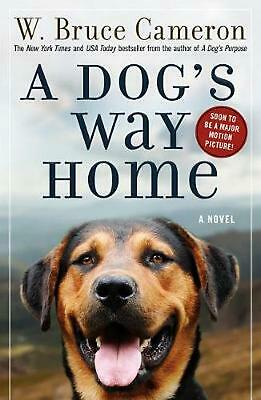 A Dog's Way Home by W. Bruce Cameron (English) Paperback Book Free Shipping!