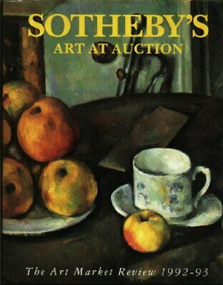 Sothebys Art at Auction 1992-93: The Art Market Review, No author., Used; Good B