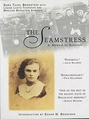 The Seamstress: A Memoir of Survival by Bernstein, Sara Tuvel Paperback Book The