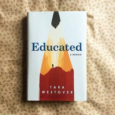A Memoir by Tara Westover - Educated | Best Of 2k19