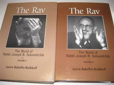 2 VOLS The Rav: The World of Rabbi Joseph B. Soloveitchik by Aaron Rakeffet-Roth