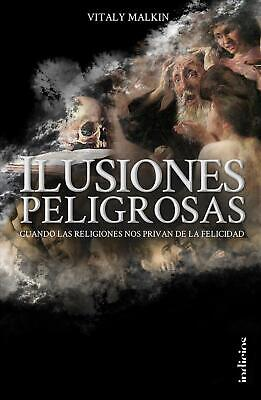 Ilusiones Peligrosas by Vitaly Malkin (Spanish) Paperback Book Free Shipping!