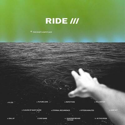 RIDE THIS IS NOT A SAFE PLACE CD (New Release AUGUST 16th 2019)