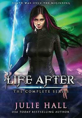 Life After: The Complete Series by Julie Hall Hardcover Book Free Shipping!