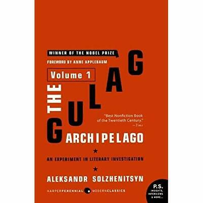 The Gulag Archipelago, 1918-1956: Volume 1: An Experime - Paperback NEW Solzheni