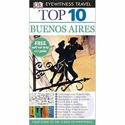 DK Eyewitness Top 10 Travel Guide: Buenos Aires - Paperback NEW Collectif (Auth