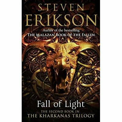 Fall of Light: The Second Book in the Kharkanas Trilogy - Paperback NEW Erikson,