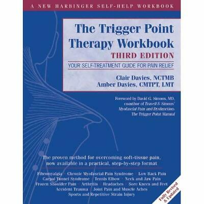 The Trigger Point Therapy Workbook - Paperback NEW Clair Davies 2013-09-19