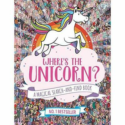 Where's the Unicorn?: A Magical Search-and-Find Book - Paperback NEW