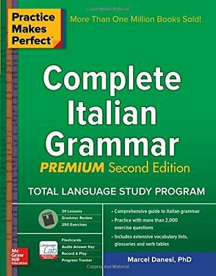 Practice Makes Perfect: Complete Italian Grammar, Premium S... by Danesi, Marcel