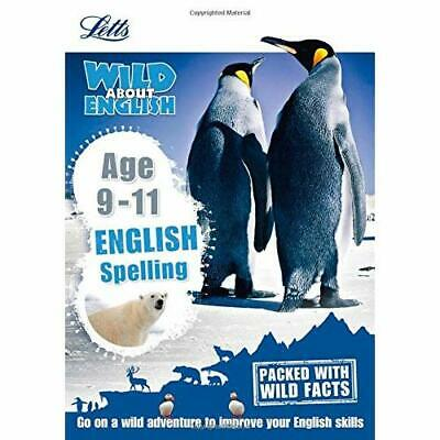 English - Spelling Age 9-11 (Letts Wild About) - Paperback NEW Letts KS2 (Auth 2