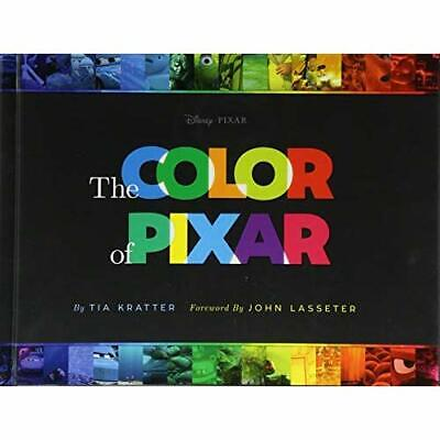 The Color of Pixar - Hardcover NEW Kratter, Tia 01/08/2017