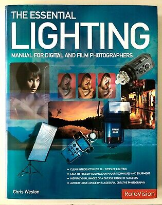 The Essential Lighting : Manual for Digital and Film Photographers