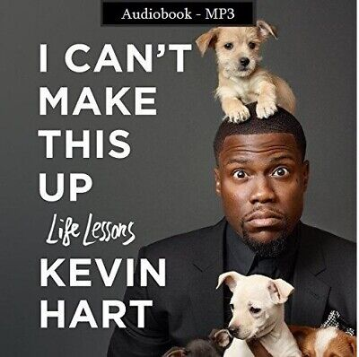 I Can't Make This Up Life Lessons by Kevin Hart (audiobook, Fast e-Delivery)