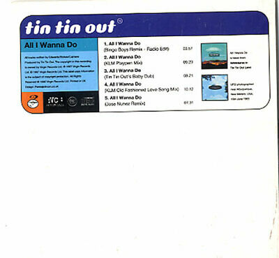 "Tin Tin Out All I Wanna Do UK CD single (CD5 / 5"") VRCD15 VIRGIN 1996"