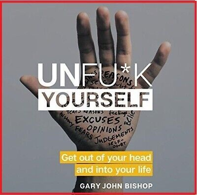 Unfu*k Yourself by Gary John Bishop (audiobook, Fast e-Delivery)