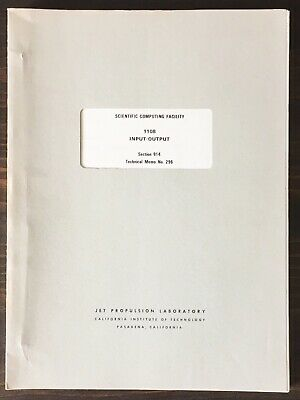 Univac 1108 Input / Output Manual 1971 by Jet Propulsion Laboratory (JPL)