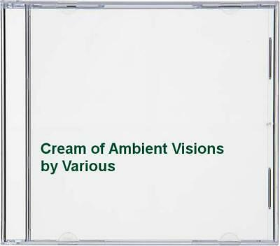 Various - Cream of Ambient Visions - Various CD YFVG The Cheap Fast Free Post