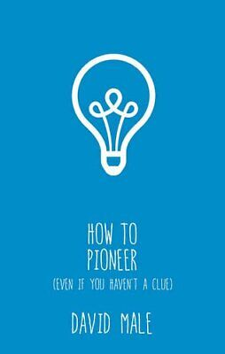 How to Pioneer by David Male Book The Fast Free Shipping