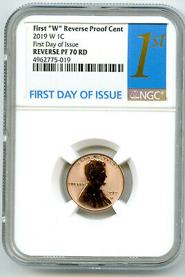 2019 W Lincoln Penny Ngc Pf70 Reverse Proof Cent First Day Issue 4962775-019