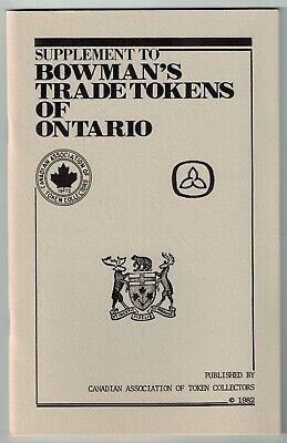 Book - Supplement To Bowman's Trade Tokens Of Ontario - 50 Pages