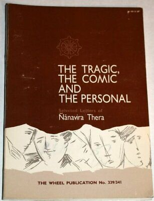 Tragic, Comic and the Personal: Selected Letters by Nanavira Thera Paperback The