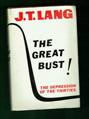 #Ll.   1962  The Great Bust  Depression Of The Thirties  Book