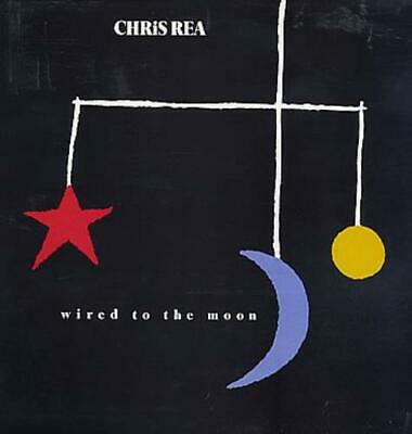 Chris Rea Wired To The Moon UK vinyl LP album record MAGL5057 MAGNET RECORDS