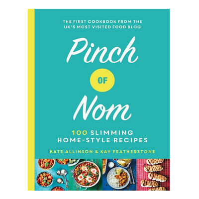 Pinch of Nom 100 Slimming, Home-style Recipes By Kay Featherstone Hardcover NEW