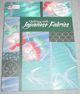 Quilting with Japanese Fabrics by Kitty Pippen Softcover 2000