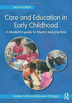 Care and Education in Early Childhood by Curtis, Audrey Paperback Book The Cheap