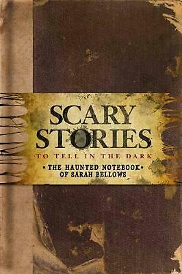 Scary Stories to Tell in the Dark: The Haunted Notebook of Sarah Bellows by Rich