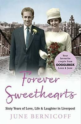 Forever Sweethearts: Sixty Years of Love Li by June Bernicoff New Paperback Book