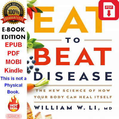 Eat to Beat Disease: The New Science of How Your Body Can Heal Itself P.D.F BOOK