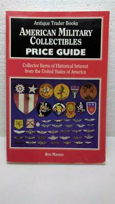 Antique Trader's Books American Military Collectibles Price Guide 1995 Soft Cov.