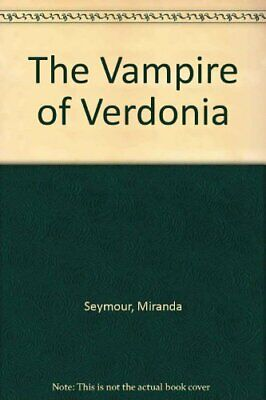 The Vampire of Verdonia by Seymour, Miranda Paperback Book The Cheap Fast Free