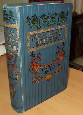 Ca 1870 - THE SWISS FAMILY ROBINSON - illustrated