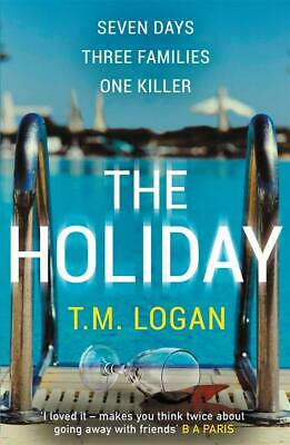 The Holiday T.M. Logan New Paperback Book / Free Delivery
