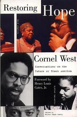 """""""Restoring Hope : Conversations on the Future of Black America by West, Cornel """""""