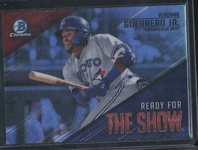 2019 Bowman Chrome VLADIMIR GUERRERO JR Ready for the Show RC Blue Jays