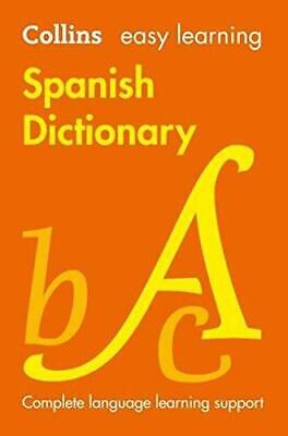 Easy Learning Spanish Dictionary by Collins Dictionaries Paperback NEW Book