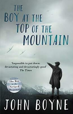 The Boy at the Top of the Mountain by John Boyne Paperback NEW Book