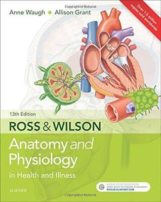 Ross & Wilson Anatomy and Physiology in Health and Illness by Grant and Waugh Pa