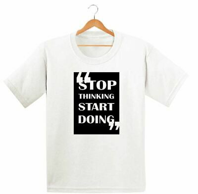 Stop Thinking Start Doing Printed Kids Boys Girls T Shirts Fashion Cute Dope Tee