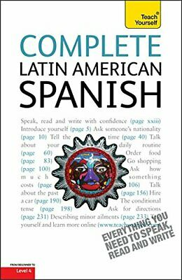 Complete Latin American Spanish: Teach Yours... by Kattan-Ibarra, Juan Paperback