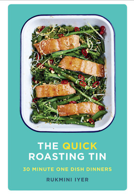 The Quick Roasting Tin by Rukmini Iyer Pasta Rice Food Cooking Dinner Dishes New