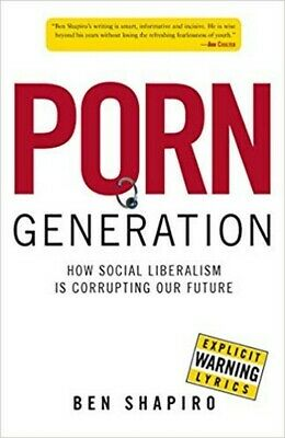 Porn Generation - Ben Shapiro (AUDIOBOOK)