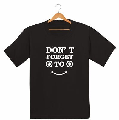 Dont Forget To Smile Printed Kids Boys Girls T Shirts Holiday Be Happy Swag Tee