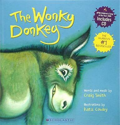The Wonky Donkey by Craig Smith and Katz Cowley Mixed media product NEW Book