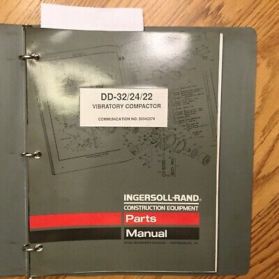 Ingersoll-Rand DD-22/24/32 PARTS MANUAL BOOK CATALOG VIBRATORY COMPACTOR ROLLER